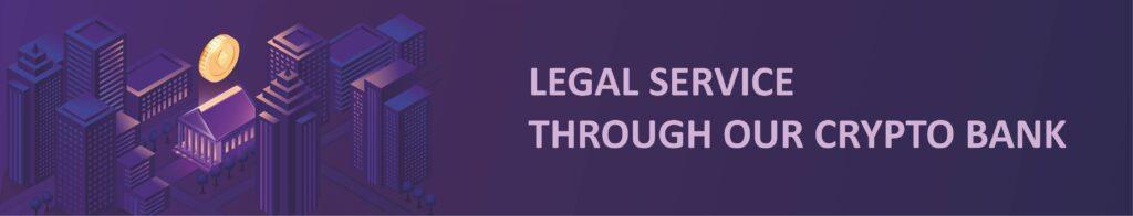 Юридическая служба через наш криптобанк